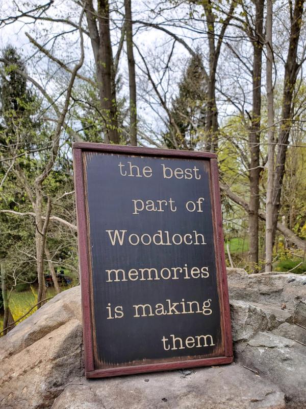 """""""The Best Part of Woodloch Memories"""" Sign"""