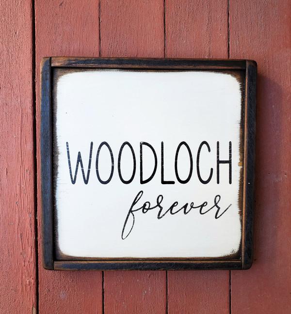 Woodloch Forever Sign