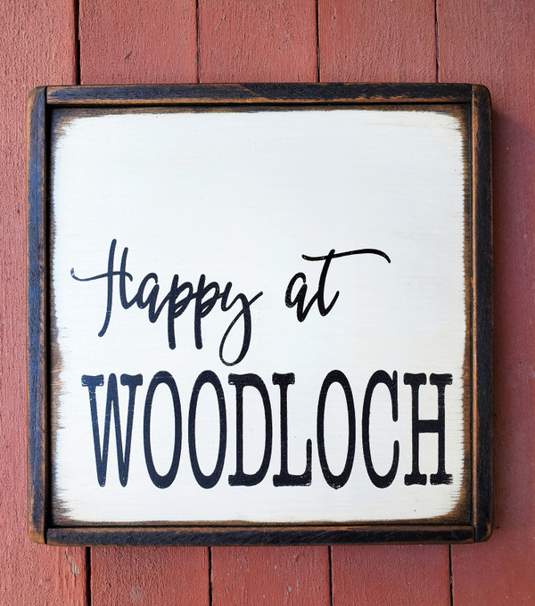 Happy at Woodloch Sign