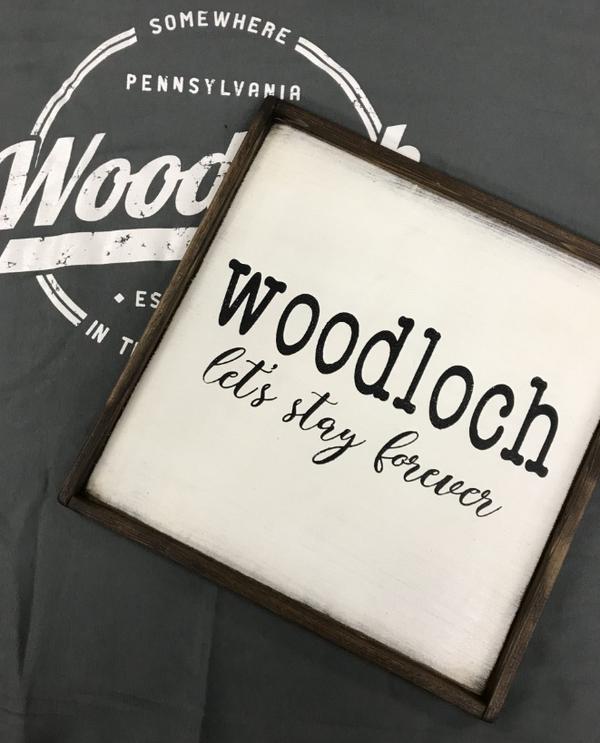 Woodloch Let's Stay Forever Sign