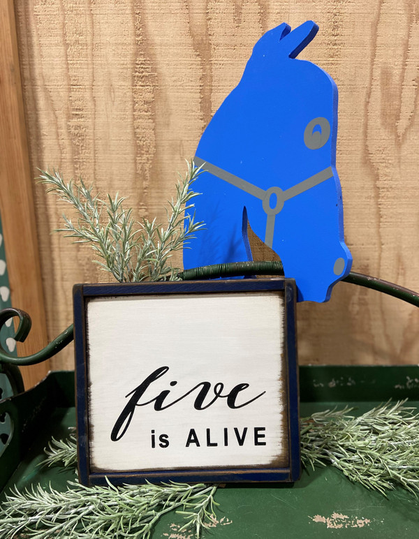 """""""Five is Alive"""" Wood Sign"""