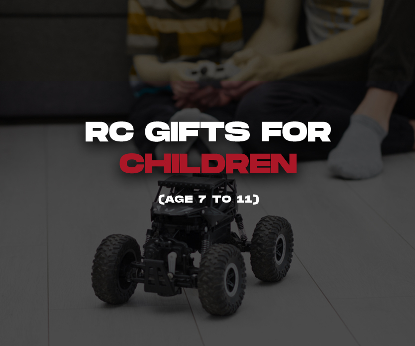 RC Gifts for Children (Ages 7 to 11)