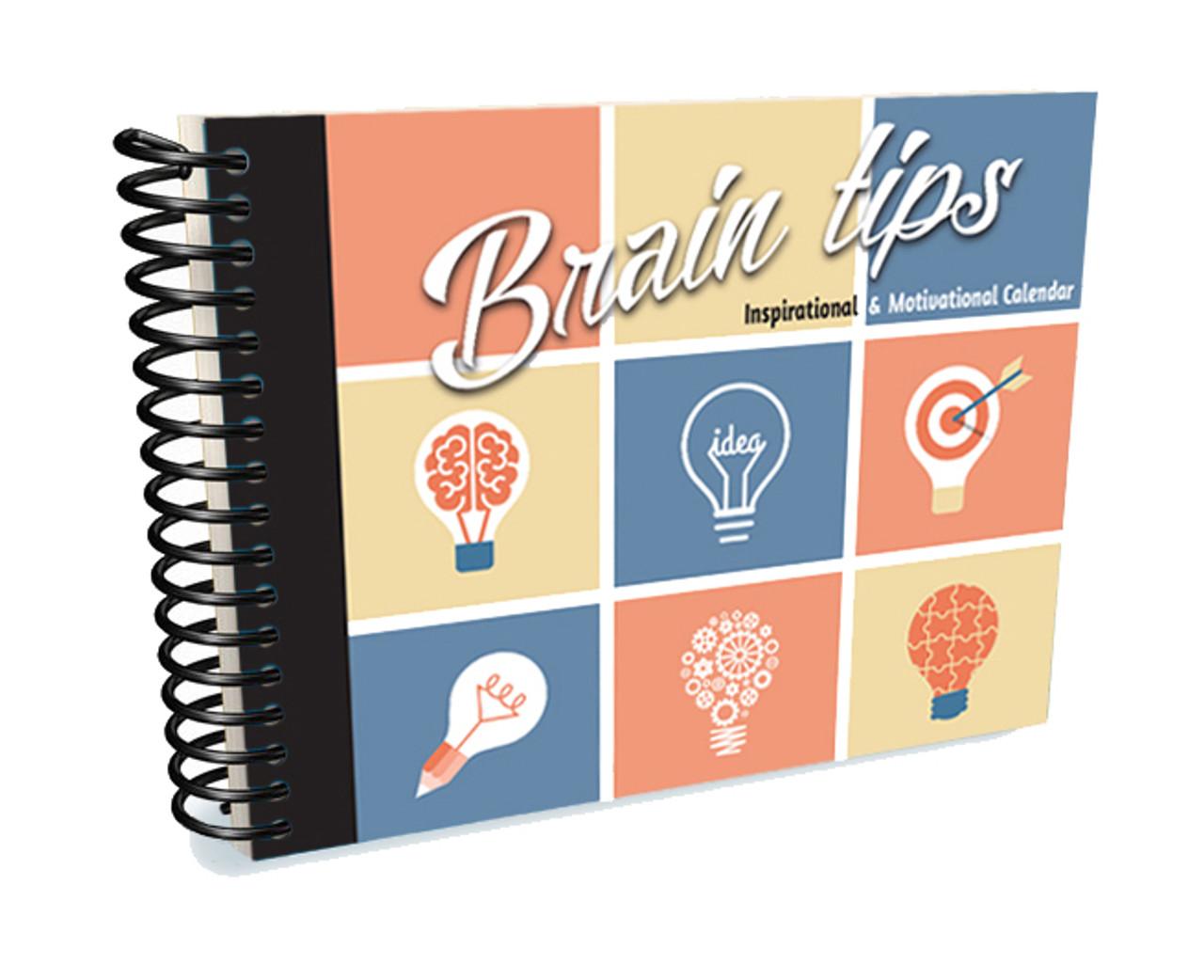 Brain Tips: Inspirational & Motivational Calendar