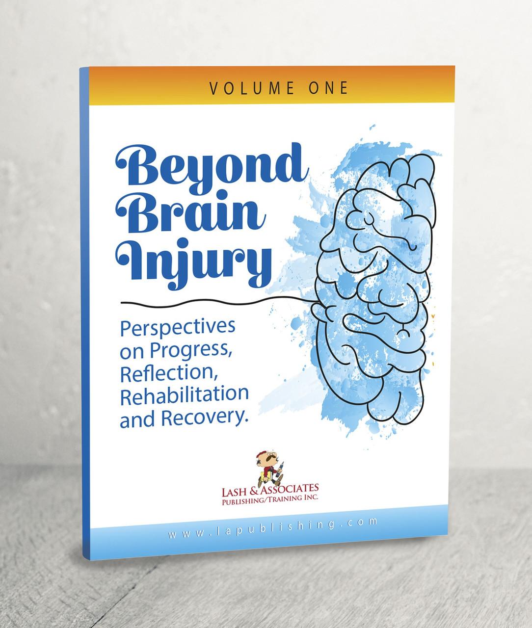 Beyond Brain Injury: Volume 1