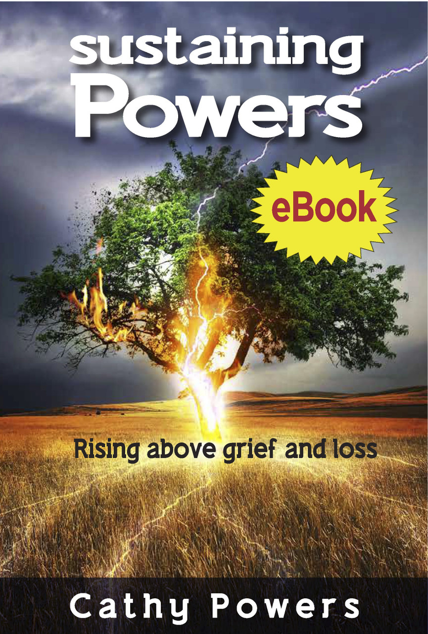 Sustaining Powers: Rising Above Grief & Loss - eBook