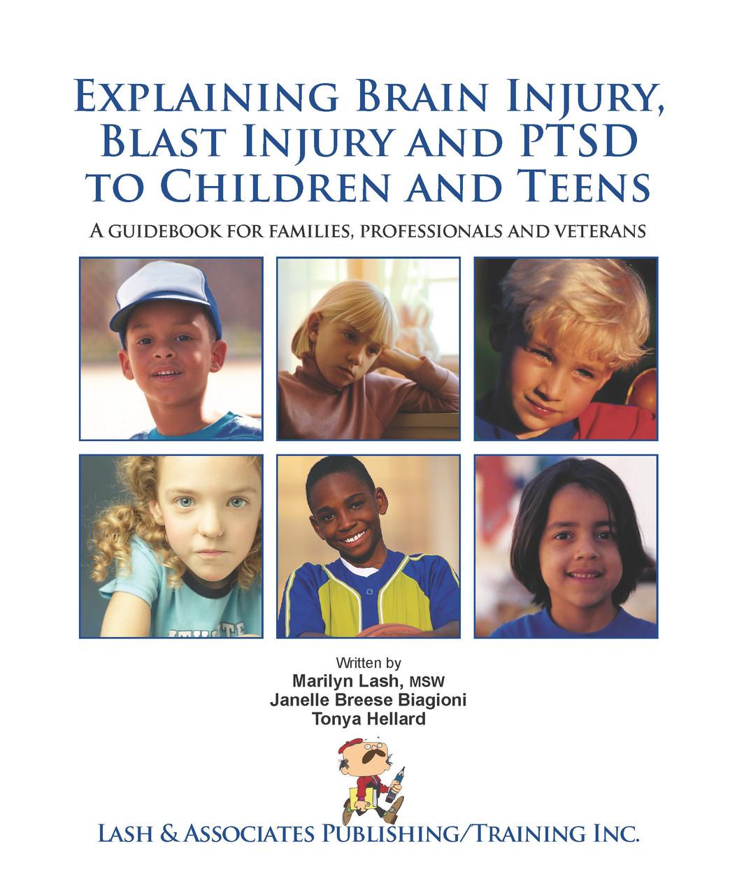 Explaining Brain Injury, Blast Injury and PTSD to Children and Teens - eBook
