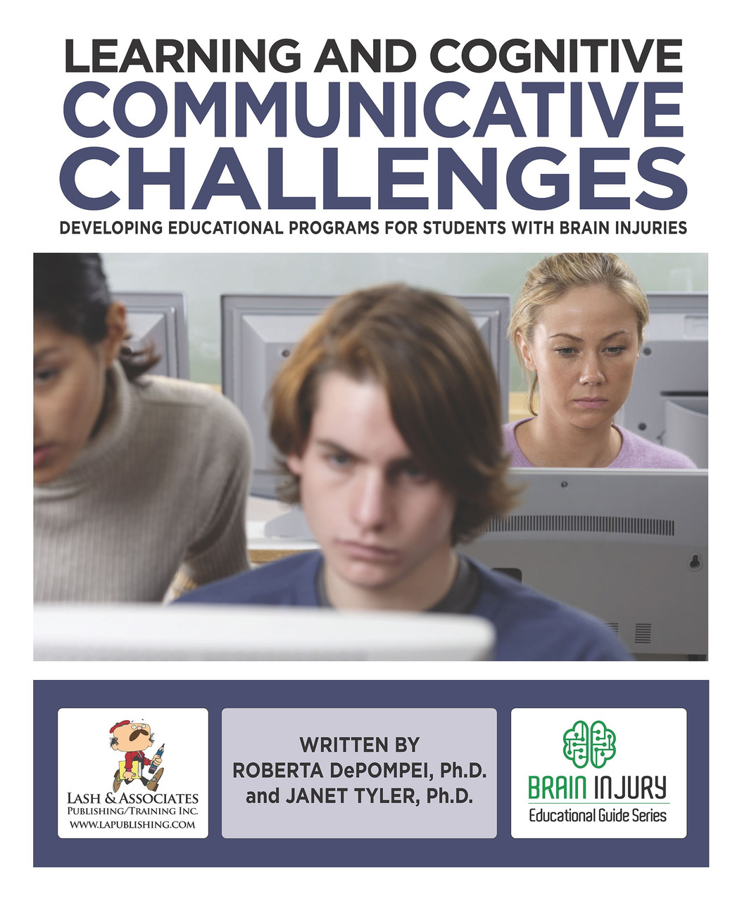 Learning and Cognitive Communication Challenges: Developing Educational Programs for Students with Brain Injuries - eBook