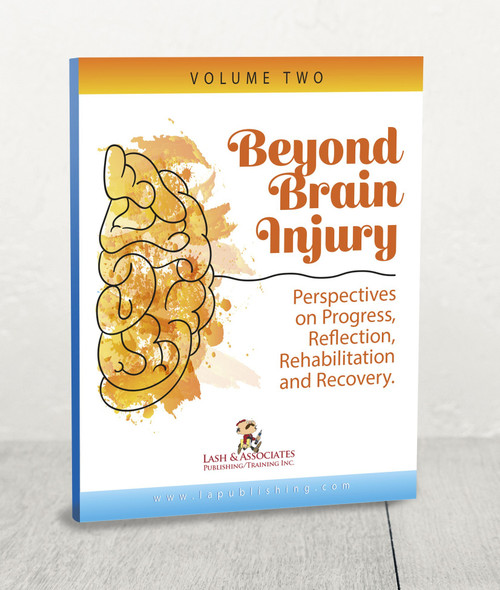 Beyond Brain Injury: Volume 2