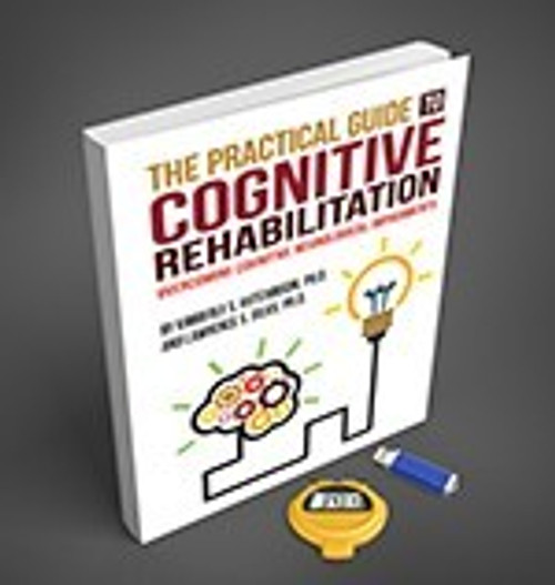 For Clinicians: The Practical Guide to Cognitive Rehabilitation