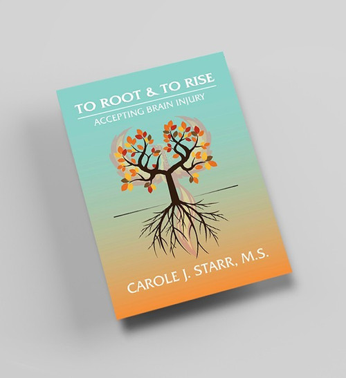 To Root and To Rise: Accepting Brain Injury