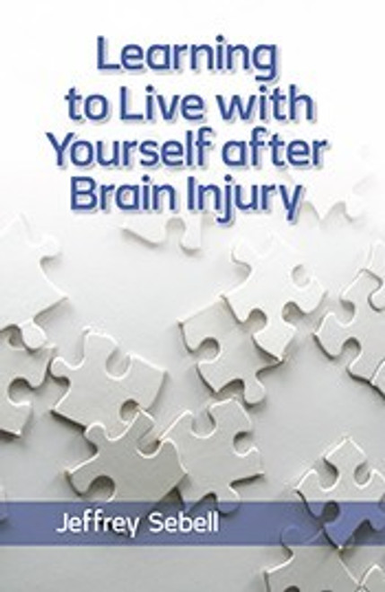 Learning to Live with Yourself after Brain Injury - eBook
