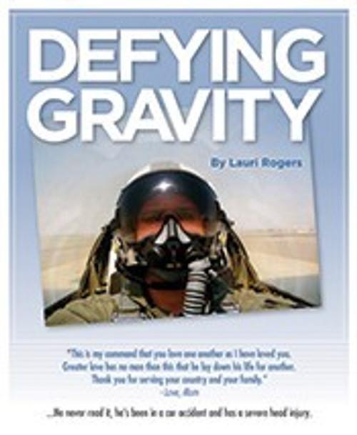 Defying Gravity: Rising Above Severe Traumatic Brain Injury eBook