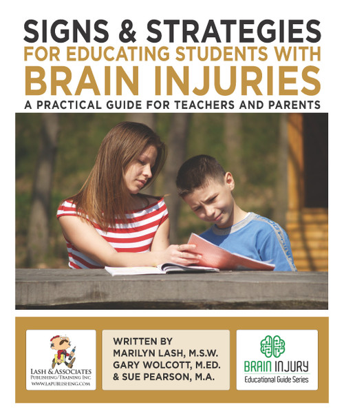 Signs and Strategies for Educating Students with Brain Injuries - eBook