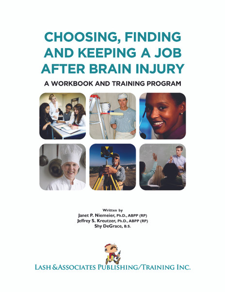 Choosing, Finding and Keeping a Job after Brain Injury: A workbook and training program - eBook