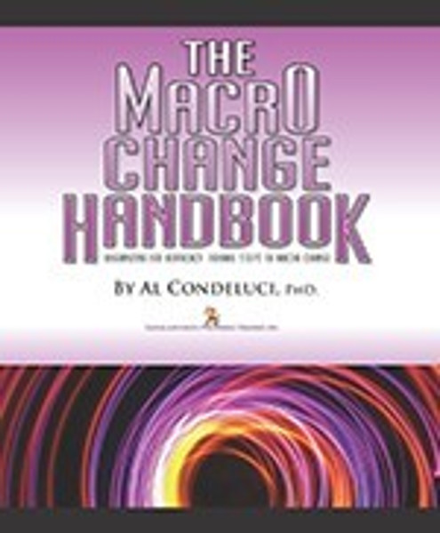 The Macro Change Handbook: Organizing For Advocacy - Formal Steps to Macro Change eBook