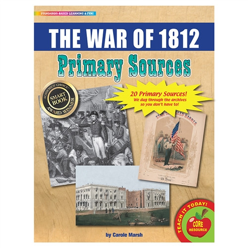 War Of 1812 Primary Sources - 8.5 in. x 11 in.