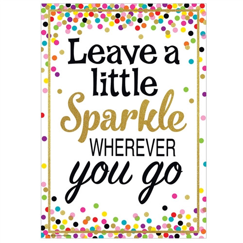 Leave A Little Sparkle Positive Poster - 13.37 in. x 19 in.