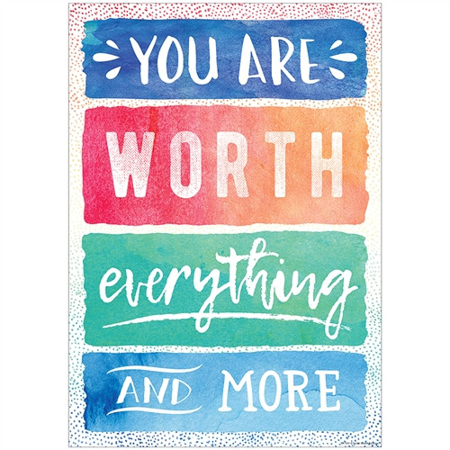 You Are Worth Everything More Chart - 13.38 in. x 19 in.