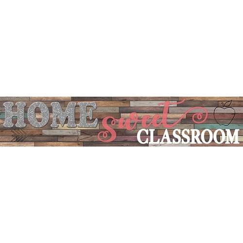 Home Sweet Classroom Banner - 8 in. x 39 in.
