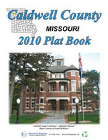 Caldwell County Missouri 2010 Plat Book