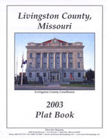 Livingston County Missouri 2003 Plat Book