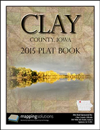 Clay County Iowa 2015 Plat Book