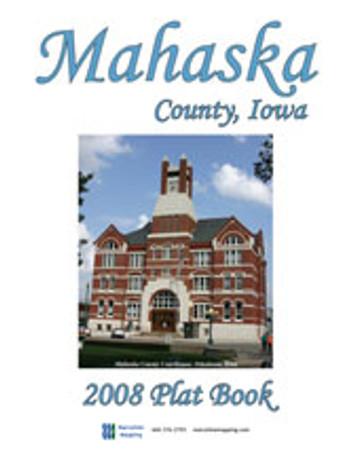 Mahaska County Iowa 2008 Plat Book