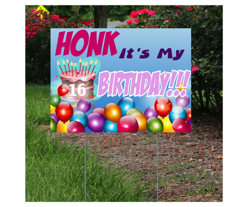 Honk it's my Birthday Lawn Sign