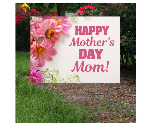Happy Mother's Day Lawn Sign