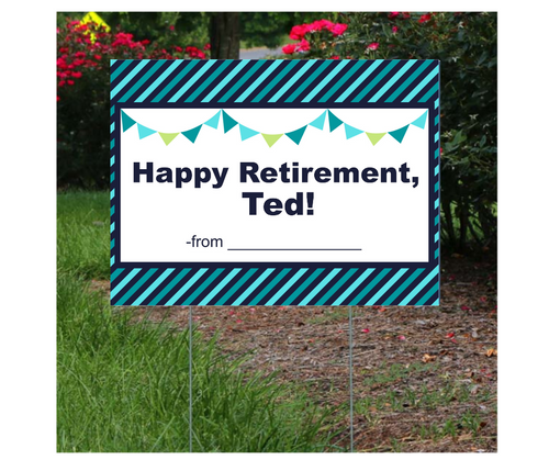 Happy Retirement Lawn Sign