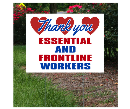 Essential and Frontline Workers Lawn Sign