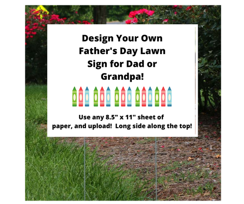 Create Your Own Father's Day Lawn Sign