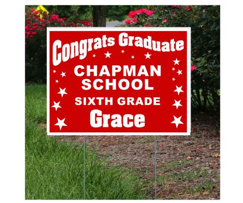 Chapman School Graduation Lawn Sign