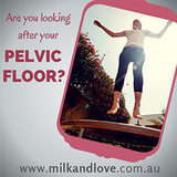 How To Look After Your Pelvic Floor | Milk & Love