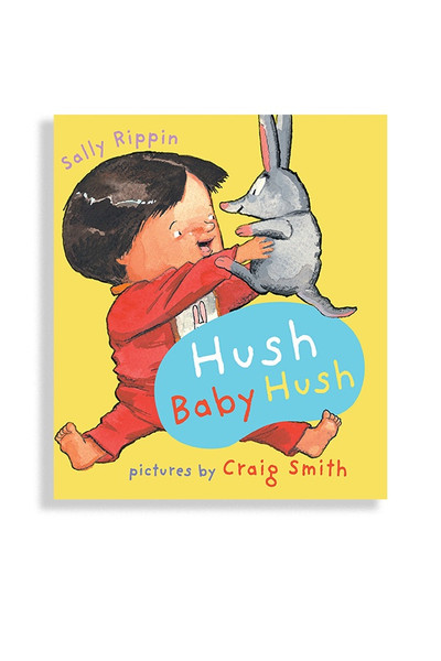 Hush Baby Hush Baby Board Book