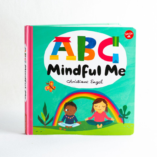 ABC Mindful Me Board Book: for a Happy, Healthy Mind & Body
