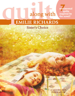 eBook Quilt Along with Emilie Richards Sister's Choice