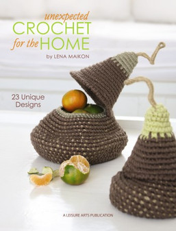 eBook Unexpected Crochet For The Home