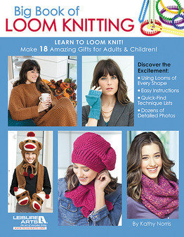 eBook Big Book of Loom Knitting: Learn to Loom