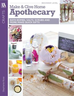 eBook Make & Give Home Apothecary
