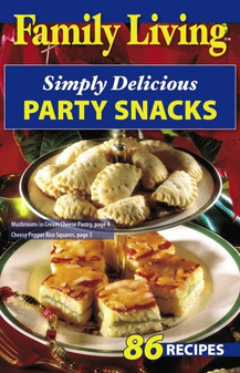 eBook Family Living Simply Delicious Party Snacks