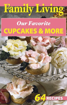 eBook Family Living Our Favorite Cupcakes & More