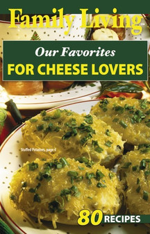 eBook Family Living Our Favorites for Cheese Lovers