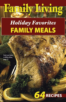 eBook Family Living Holiday Favorites Family Meals