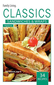 eBook Family Living Classics Sandwiches and Wraps