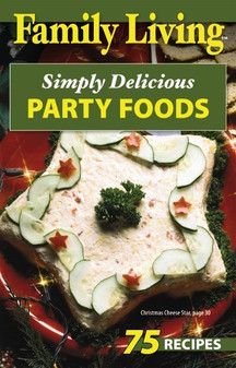 eBook Family Living Simply Delicious Party Foods