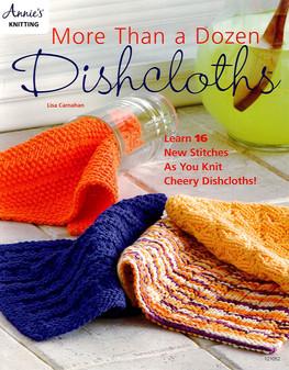 Annie's More Than A Dozen Dishcloths Book