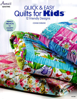 Annie's Quick & Easy Quilts For Kids Book