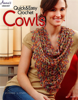Annie's Quick & Easy Crochet Cowls Book