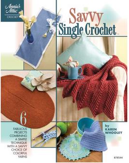 Annie's Savvy Single Crochet Book
